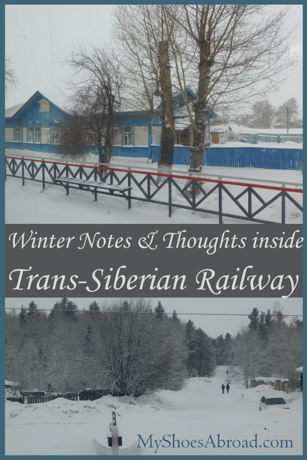 Some thoughts and notes while travelling in Trans-Siberian during winter...