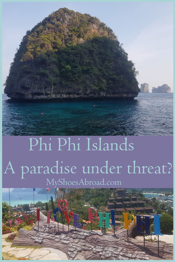 Why the authorities consider the Phi Phi islands under threat?