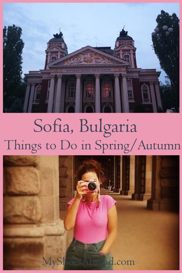 Sofia, Bulgaria things to do in spring / autumn !