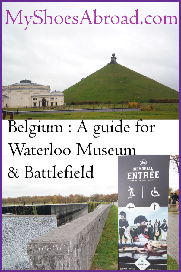 Belgium: A full Waterloo Memorial and Battlefield guide