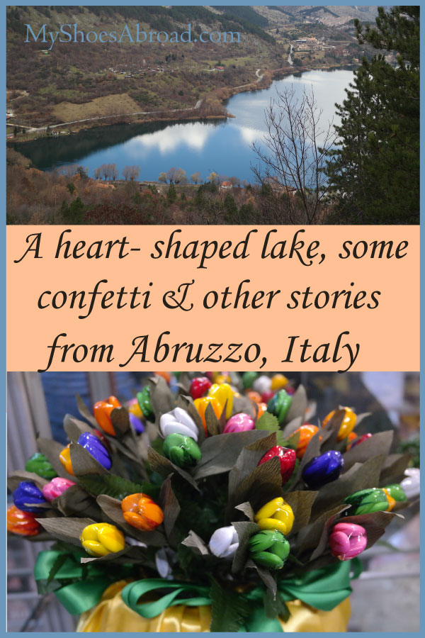 A heart shaped lake, a confetti museum and more things-to-do in Abruzzo, Italy