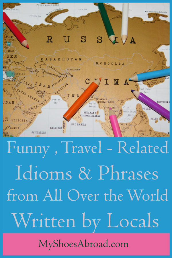 idiomatic expressions by locals from all over the world