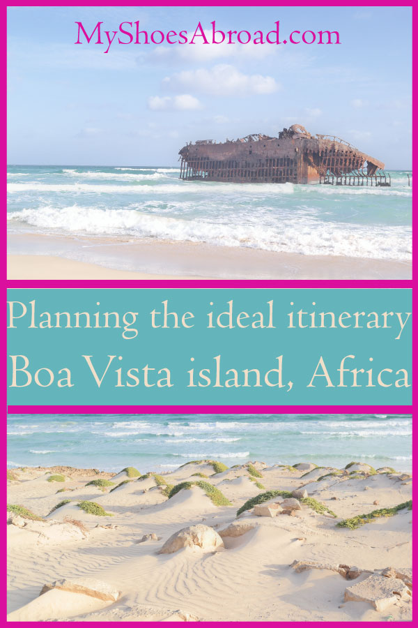 Everything you need to go before travelling to Boa Vista island, Africa